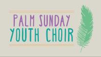 Palm Sunday Kids' Choir