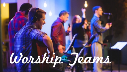 Worship Teams