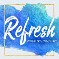 Refresh Women's Ministry