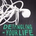 Detangling Your Life