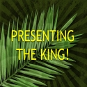 Presentation of the Kingdom