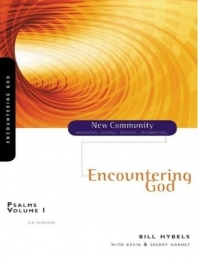 Encounters With God - Psalms Volume 1