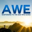 Awe: Responding to the God Who Saves