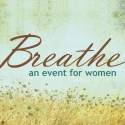 Breathe: An Event for Women