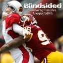 Blindsided: Recovering from Life's Unexpected Hits