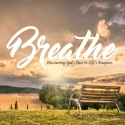 Breathe: Discovering God's Pace in Life's Busyness