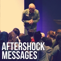 Aftershock Messages