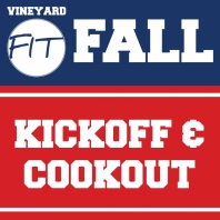 Vineyard FIT Fall Kickoff & Cookout