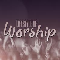 Lifestyle of Worship