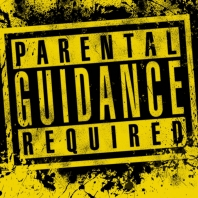 Parental Guidance Required