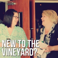 New to The Vineyard