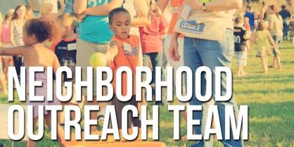 Neighborhood Outreach Team