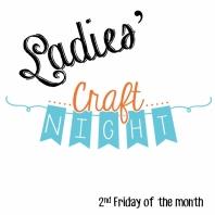 Ladies' Craft Night