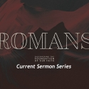 Romans: Discovering the foundations of our faith