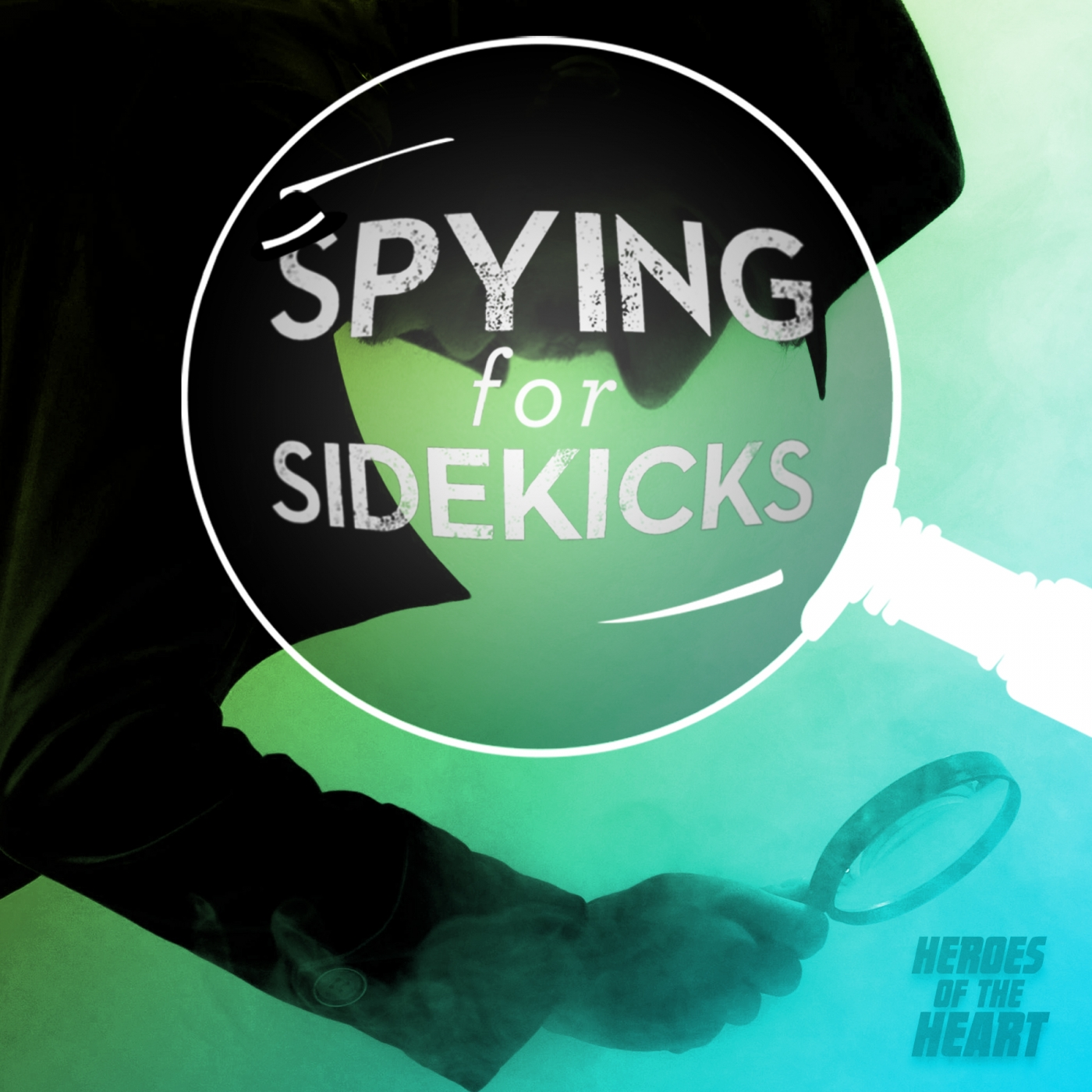 Heroes of the Heart - Spying for Sidekicks