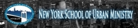 NEW YORK SCHOOL OF URBAN MINISTRY