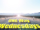 ONE WAY Wednesday