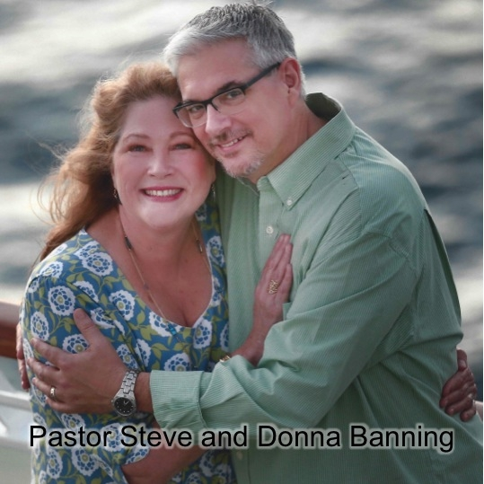Braeswood Assembly of God - Steve and Donna Banning