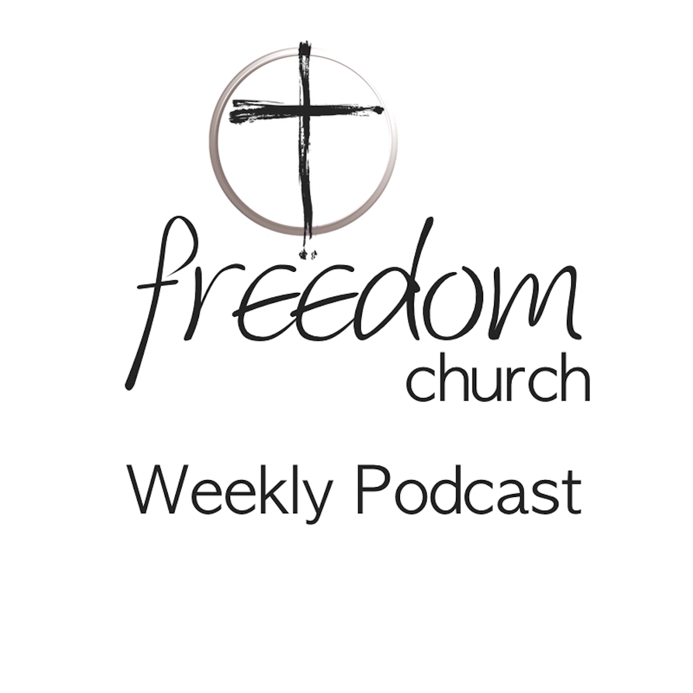 Freedom Church  - Podcast