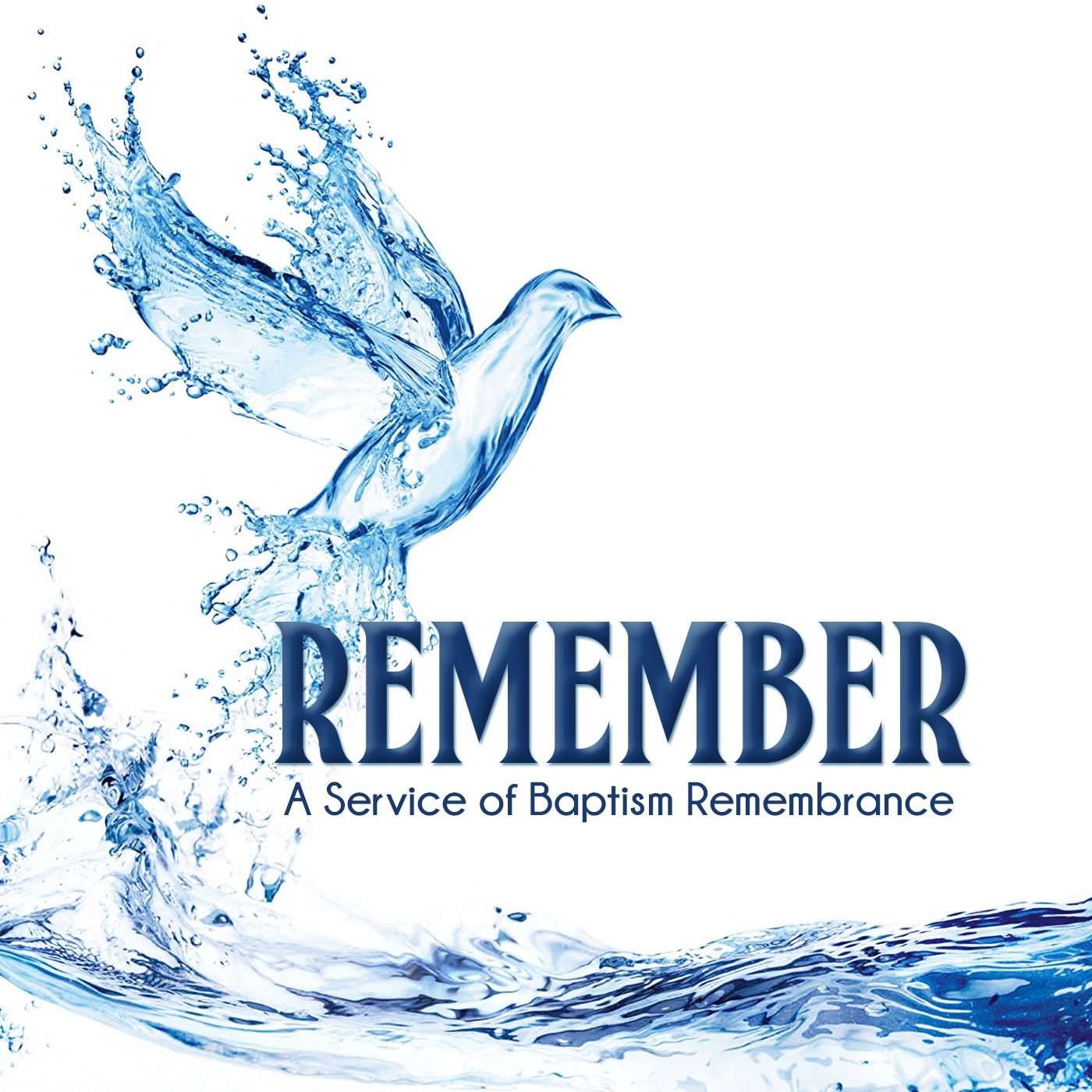 Remember: A Service of Baptism Remembrance