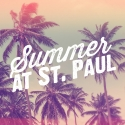 Summer at St. Paul