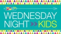 Wednesday Night [Kdg-5th Grade]