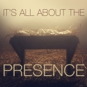 It's All About the Presence