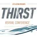 Life Action Thirst Revival Conference