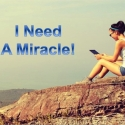 I Need A Miracle!