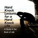 Hard Knock Lessons For A Hard Knock Life