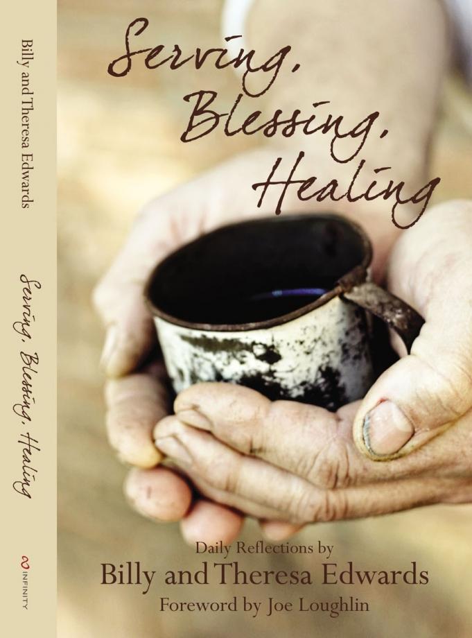 Serving, Blessing, Healing