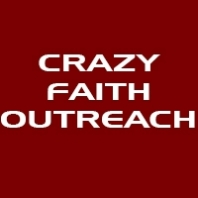 Crazy Faith Outreach