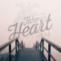 Take Heart: A Study In Revelation