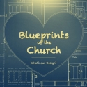 Blueprints of the Church