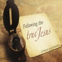 Following The True Jesus