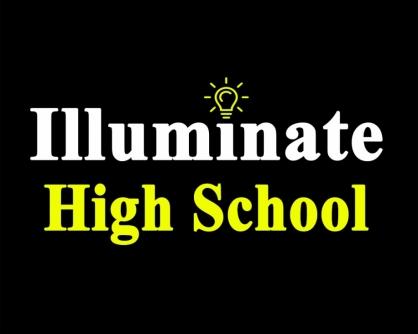 Illuminate High School