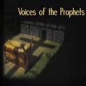 Voices of the Prophets