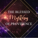 The Blessed Mystery of Providence