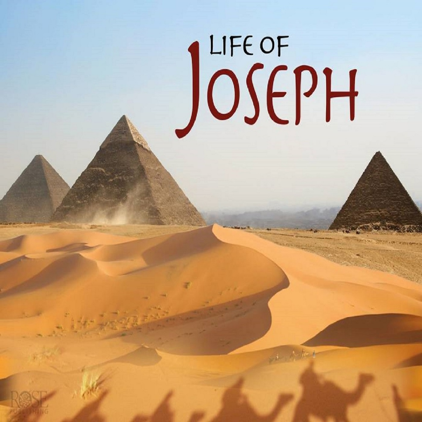 Joseph: The Man Who Overcame Incredible Obstacles
