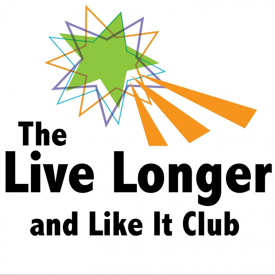 Live Longer and Like It (LLL) Club