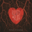 Rooted In Truth: The Book of Colossians