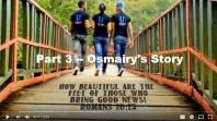 Osmairy's Story - #3 of 7 Beautiful Feet Video Testimonies