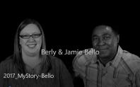 Berly & Jamie Bello -- My Story