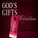 GOD's Gifts of Christmas