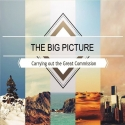 The Big Picture - Carrying Out The Great Commission