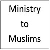 Ministry to Muslims