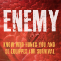 Enemy: Know who hunts you and be equipped for survival