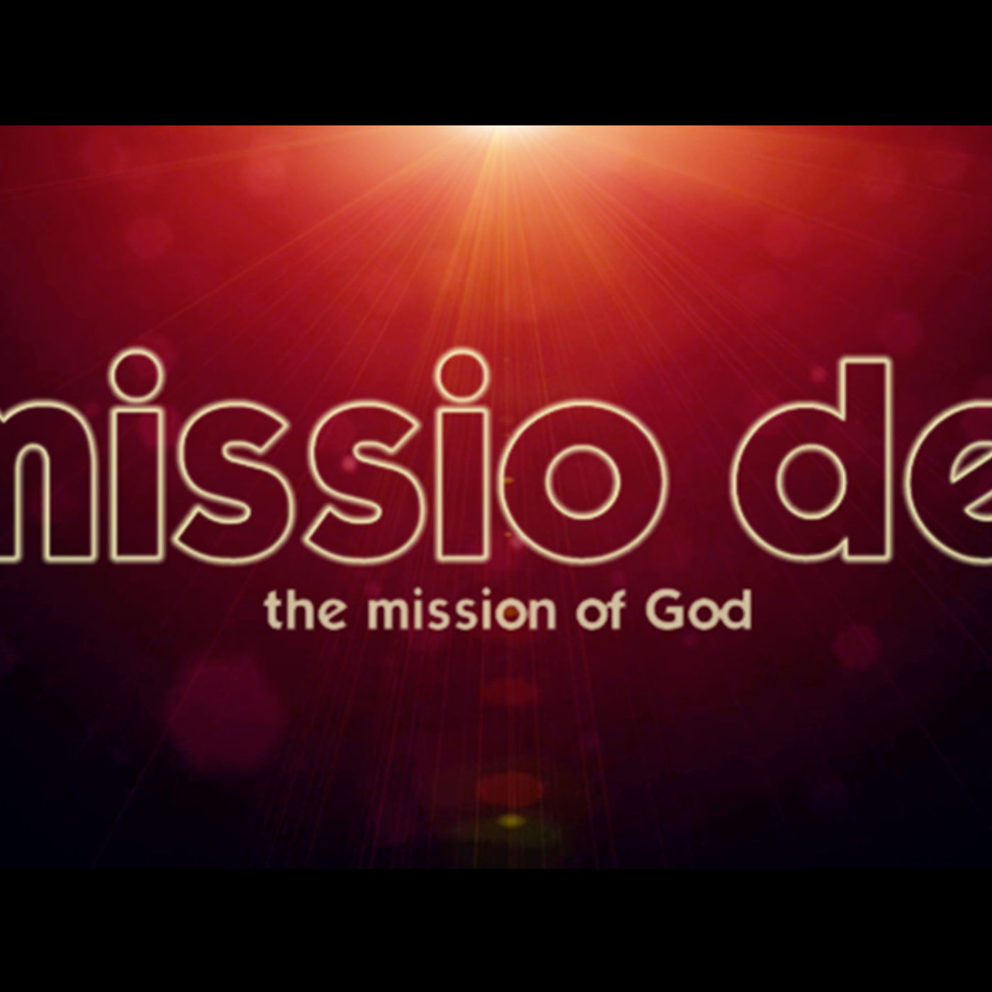 Missio Dei - The Mission of God