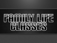 Family Life Classes