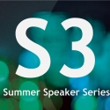 S-3 Summer Speaker Series